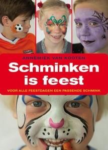 Schminken is Feest, Annemiek van Kooten