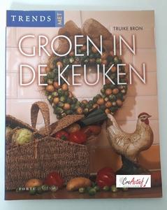 Trends met Groen in de Keuken, Truike Bron