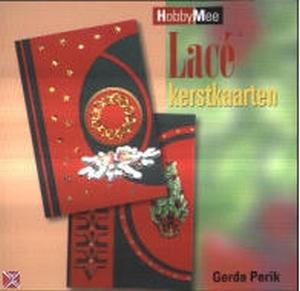 Hobby Mee boek: Lace Kerstkaarten, Gerda Perik