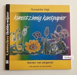 Cantecleer Hobbywijzer, Kunstzinnig kantpapier, G. Vogt