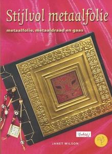Stijlvol metaalfolie, Janet Wilson (Tirion/Cantecleer)