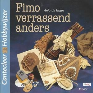 Cantecleer Hobbywijzer 219 Fimo verrassend anders,A.de Haan