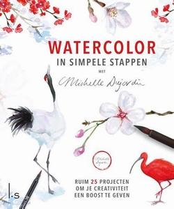 Watercolor in simpele stappen, Michelle Dujardin