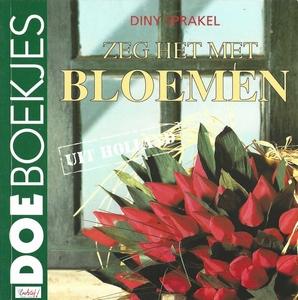 DoeBoekje 07912 Zeg het met Bloemen, Diny Sprakel