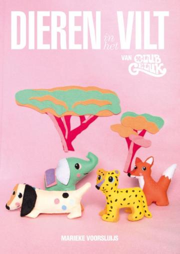 Dieren in 't Vilt, van Club Geluk, Marieke Voorsluijs