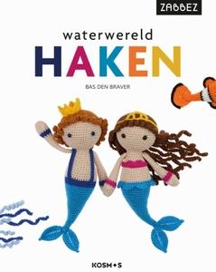 Waterwereld Haken, Zabbez, Bas den Braver