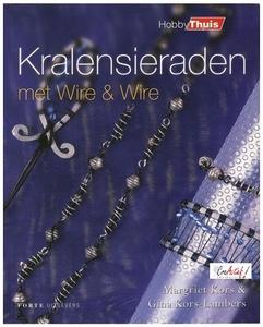 Kralensieraden met Wire & Wire, Margriet en Gina Kors