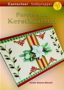 Cantecleer Hobbytopper Parels van Kerstkaarten, A.Radsma