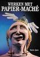 Werken met Papier-Mache, Karen Apon