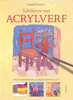 UITVERKOCHT Schilderen met Acrylverf, basiscursus