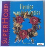SuperHobby 326702 Fleurige wanddecoraties, Anja Lems