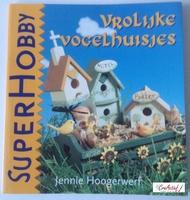 SuperHobby 326771 Vrolijke vogelhuisjes, J.vd Werf