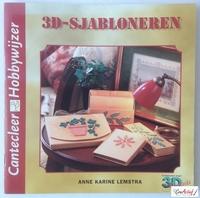 Cantecleer Hobbywijzer 218  3D-Sjabloneren, Anne Karine Lems