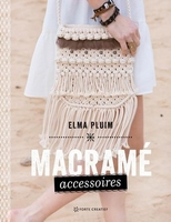 Macrame accessoires, Elma Pluim
