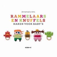 Haken: Rammelaars en knuffels haken voor baby's,Annemar Arts