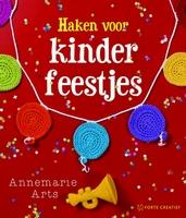 Forte boek: Annemarie Arts, Haken voor kinderfeestjes
