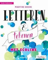 Handletteren en tekenen met Ecoline, Martine Boere