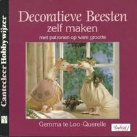 Cantecleer Hobbywijzer  77 Decoratieve Beesten zelf maken